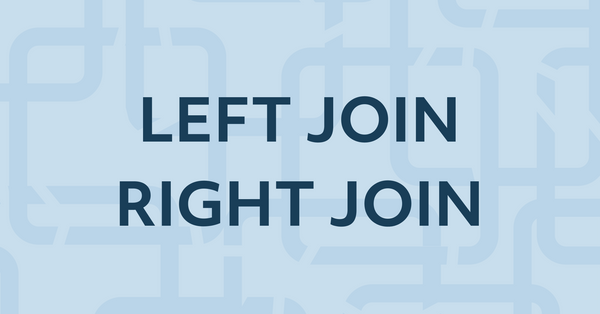 11. Learn SQL LEFT / RIGHT JOIN