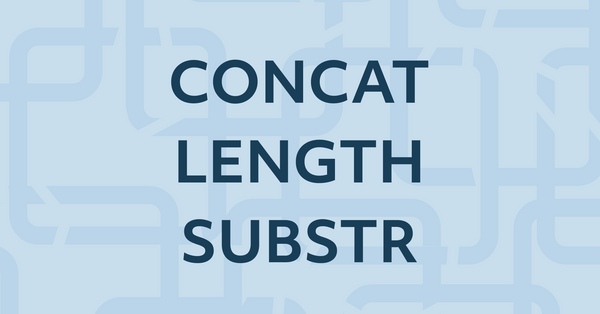 14. Learn SQL String Functions — MySQL CONCAT, LENGTH, SUBSTR